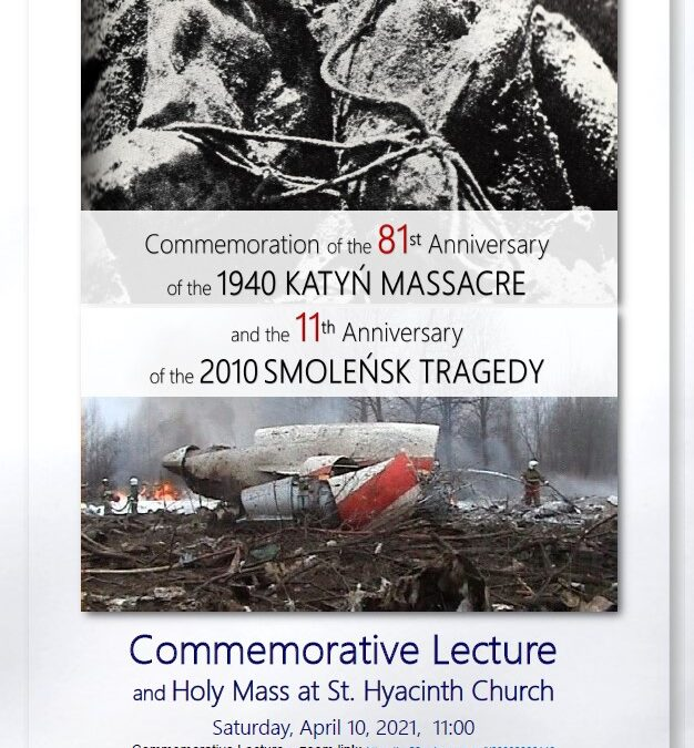 New Invitation to the Commemoration of Katyń 1940 and Smoleńsk 2010 Victims – on April 10 – Lecture and on April 11 – Holy Mass